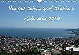 Neapel sehen und sterben (Wandkalender 2020 DIN A4 quer): Die goldene Stadt im Süden Europas (Monatskalender, 14 Seiten ) (CALVENDO Orte) - Vincent Weimar