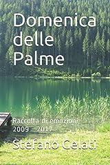 Idea Regalo - Domenica delle Palme: raccolta di emozioni, 2009 - 2017