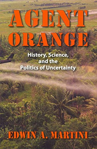 [Agent Orange: History, Science and the Politics of Uncertainty] (By: Edwin A. Martini) [published: October, 2012]