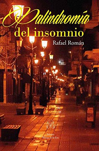 Palíndromía del insomnio por Rafael Román