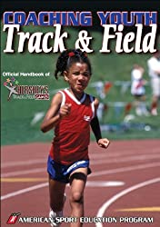 Coaching Youth Track and Field (Coaching Youth Sports)