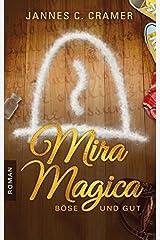Mira Magica - Böse und Gut Taschenbuch