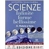Scienze Infinite forme bellissime - Volume A + Volume B + Volume E. Con Me book e Contenuti Digitali Integrativi online