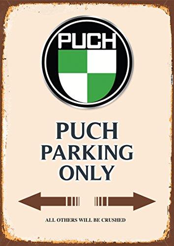 Puch Parking only blechschild auto motorrad park schild