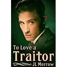To Love a Traitor (English Edition)