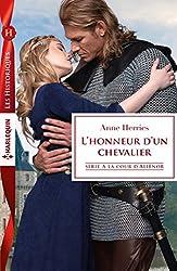 L'honneur d'un chevalier : Série A la cour d'Alienor