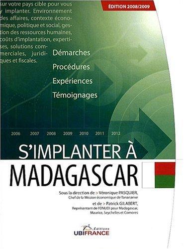 S'implanter à Madagascar par Véronique Pasquier