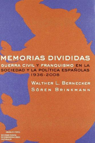 Memorias Divididas (LECTURAS DE HISTORIA) por Walther L. Bernecker