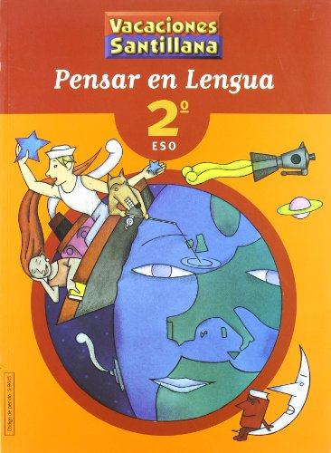 Vacaciónes Santillana, pensar en lengua, 2 ESO - 9788429494457