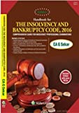 Handbook on The Insolvency and Bankruptcy Code, 2017, 2E