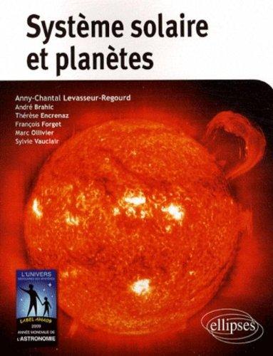 Système solaire et planètes par Anny-Chantal Levasseur-Regourd