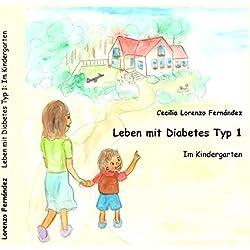 Leben mit Diabetes Typ 1: Im Kindergarten