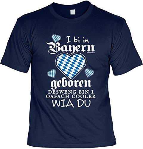 Fun Shirt mit lustigem Motiv: I bi in Bayern geboren, deswegen bin i oafach cooler wia du - Geschenk, Geburtstag - navyblau Navyblau