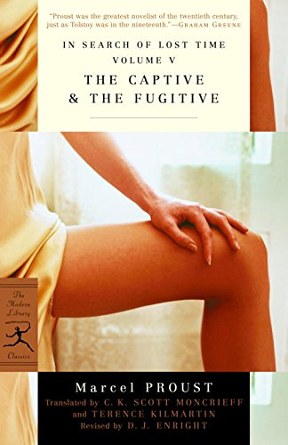 In Search of Lost Time: The Captive & the Fugitive v. 5 (Modern Library)