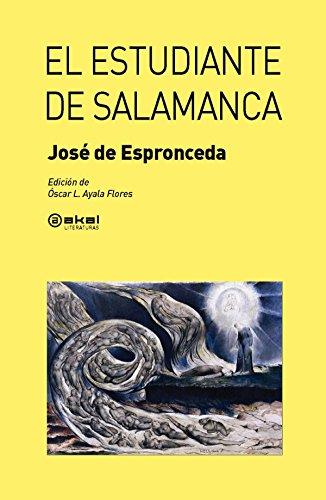 El Estudiante De Salamanca (Akal Literaturas) por José de Espronceda