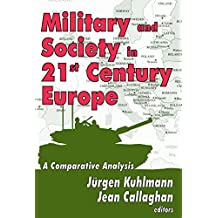 Military and Society in 21st Century Europe: A Comparative Analysis