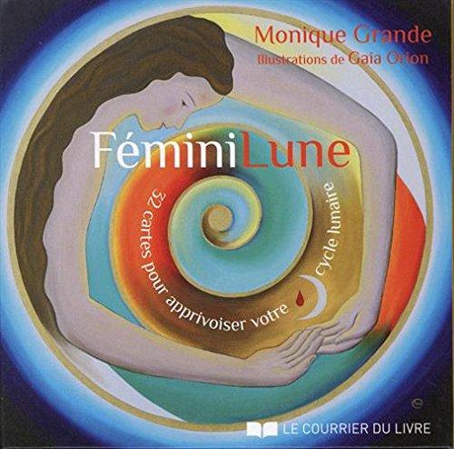 Féminilune : 32 cartes pour apprivoiser votre cycle lunaire
