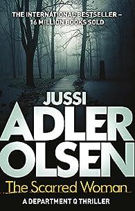 The Scarred Woman par Jussi Adler-Olsen