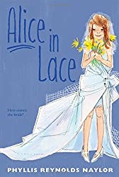 Alice in Lace by Phyllis Reynolds Naylor (2011-08-30)