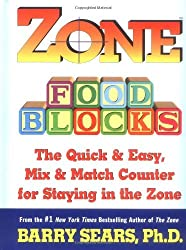 Zone Food Blocks: The Quick and Easy, Mix-and-Match Counter for Staying in the Zone by Barry Sears (1998-06-03)