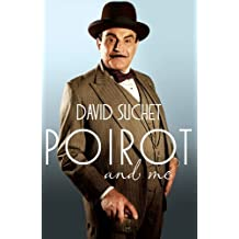 By David Suchet - Poirot and Me