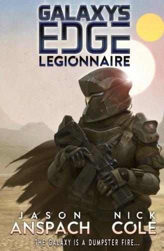 Legionnaire: Volume 1 (Galaxy's Edge)