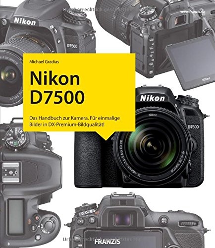 Preisvergleich Produktbild Kamerabuch Nikon D7500: