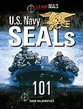 U.S. Navy SEALs 101 (Military Power) (English Edition)