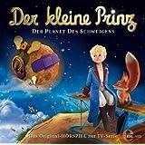 Der kleine Prinz - Der Planet des Schweigens - Das Original-Hörspiel zur TV-Serie, Folge 7