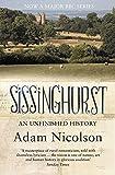 Sissinghurst: An Unfinished History