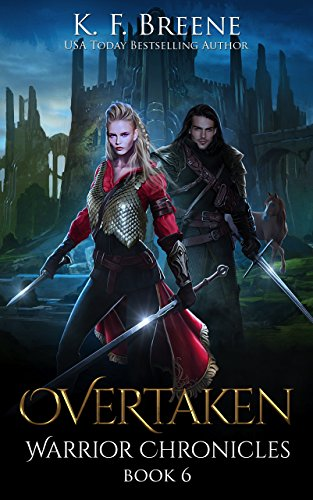 Overtaken (The Warrior Chronicles Book 6) (English Edition) par K.F. Breene
