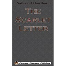 The Scarlet Letter (Chump Change Edition)
