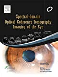Spectral Domain Optical Coherence Tomography Imaging of the Eye