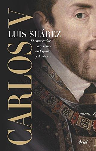 Carlos V : el emperador que reinó en España y América