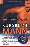 Kursbuch Mann - Siegfried Meryn, Georg Kindel