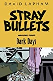 Stray Bullets Volume 4: Dark Days