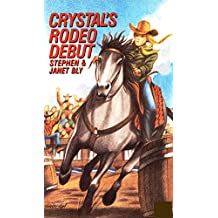 Crystal's Rodeo Debut (Crystal Blake Adventures Book 3) (English Edition)
