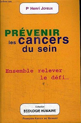 Prévenir les cancers du sein par Henri Joyeux