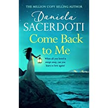 Come Back to Me (A Seal Island novel): A gripping love story from the author of THE ITALIAN VILLA (English Edition)