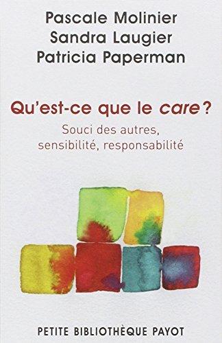 Qu'est-ce que le care? by Pascale Molinier