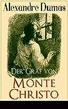 Der Graf von Monte Christo: Illustrierte Ausgabe