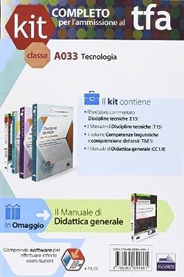 TFA. Classe A033 per prove scritte e orali. Manuali di teoria ed esercizi di tecnologia. Kit completo. Con software di simulazione