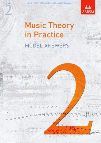 Music Theory in Practice Model Answers, Grade 2 (Music Theory in Practice (ABRSM)) by ABRSM (2009) Sheet music