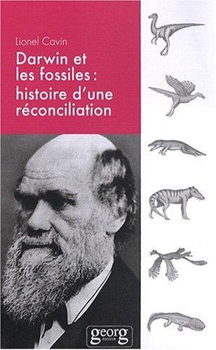 Darwin et les fossiles : Histoire d'une réconciliation
