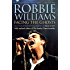 Robbie Williams: Facing the Ghosts: Angels and Demons - The Biography