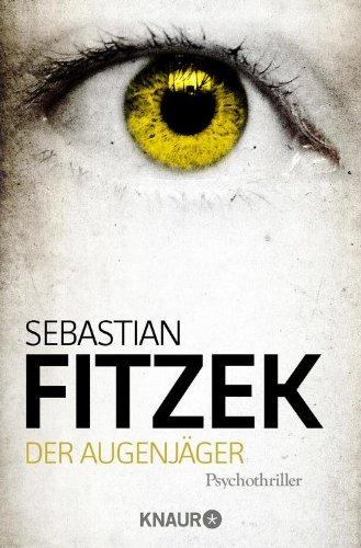 Der Augenjäger: Psychothriller (1 Hut Sache)