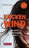 Rückenwind: Gestärkt ins Abenteuer Leben. Das Buch zur Firmung.