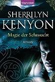 Magie der Sehnsucht: Roman (Dark Hunter-Serie, Band 1)