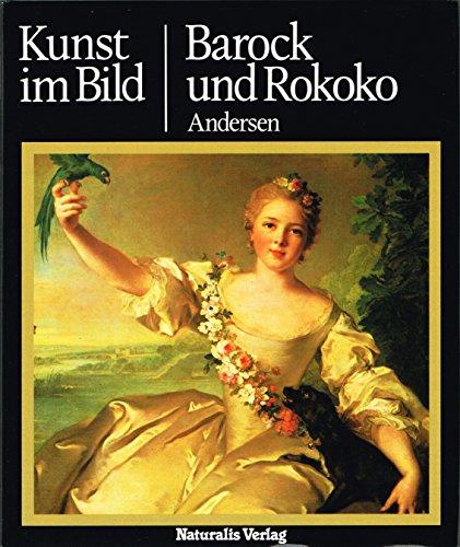 Kunst im Bild: Barock und Rokoko