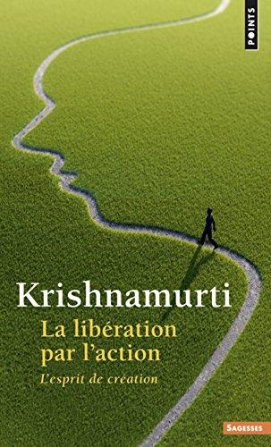 la-liberation-par-laction-lesprit-de-creation